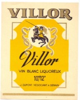 Etiket Etiquette - Vin - Wijn - Vin Blanc Villor - J. Dupont à Denain - Etiquettes