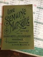 Une Semaine à Marseille Offert Par Le Grand Hôtel & Restaurant De Provence - Tourisme