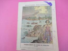 Couverture De Cahier écolier/Eruptions Volcaniques/Tremblement De Terre De Sumatra En 1861/Vers1900 CAH279 - Autres