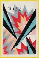 """CALENDRIER 1932 Petit Format """"Talon Semelles BERGOUGNAN Le Gaulois"""" (joli Graphisme) - Calendari"""