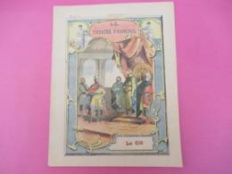 Couverture De Cahier écolier/Le Théatre Français/ Le Cid / Collection Godchaux /Vers1900     CAH284 - Löschblätter, Heftumschläge