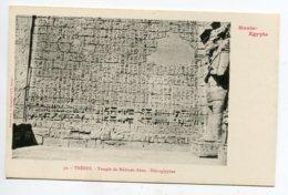 HAUTE EGYPTE 051 THEBES  No 30 Temple De Medinet Abou Hieroglyphes  - 1900  Dos Non Divisé Bergeret - Egypt