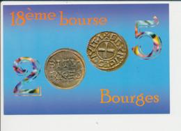18° Bourse De Bourges 2005 Numismatique Monnaie Denier Frappé Pour Louis Ier Le Pieux Et Eudes Roi De France  CP68/51 - Monnaies (représentations)