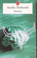 Amélie Nithomb - Attentat - Livres, BD, Revues