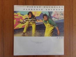 45 TOURS PIERRE BACHELET / FRORENCE ARTHAUD AVREP 43739 FLO / QUELQUE PART ... 1990 - Dischi In Vinile