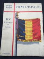 HISTORIQUE DU 10èm REGIMENT DE LIGNE Militaire Namur Termonde Yser Eessen Cortemarck - Bücher