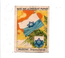 CHROMOS PUPIER - ASIE - PALESTINE - DRAPEAU SIONISTE - Chocolade