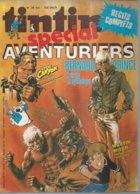 "TINTIN Spécial ( Super ) "" AVENTURIERS""  N° 39   -  CINQ POUCE 1978 - Tintin"
