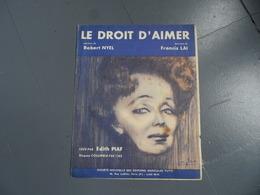 PARTITION PIAF LE DROIT D'AIMER EDITIONS MUSICALES TUTTI - Musique & Instruments