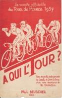 CHANSON - A Qui L'Tour ? - Marche Officielle Du Tour De France 1937, Cyclisme - Partitions Musicales Anciennes