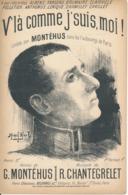 CHANSONNETTE - V'là Comme J'suis , Moi ! - MONTEHUS - Partitions Musicales Anciennes