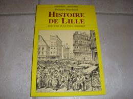 LIVRE Philippe MARCHAND HISTOIRE De LILLE 2009 110p. Ed GISSEROT HISTOIRE - Historia