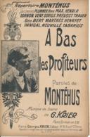 CHANSON - A Bas Les Profiteurs - MONTEHUS, Krier - Partitions Musicales Anciennes