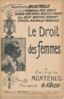 CHANSON  Scène - Le Droit Des Femmes - MONTEHUS, G. Krier - Partitions Musicales Anciennes