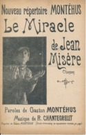CHANSON - Le Miracle De Jean Misères - MONTEHUS, Chantegrelet - Partitions Musicales Anciennes