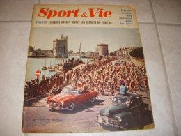 SPORT & VIE 03 08.1956 MIROIR TOUR WALKOWIAK LA ROCHELLE AVT JEUX OLYMPIQUES - Sport