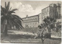 W4505 Palermo - Palazzo Reale E Osservatorio Astronomico / Viaggiata 1951 - Palermo
