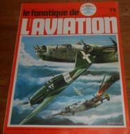 L'album Du Fanatique De L'aviation. N°79. Juin 1976. - Aviation