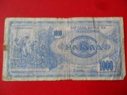 North Macedonia-Severna Makedonija 1000 Denari 1992, P-6a - - - 1950 - - - - Macédoine