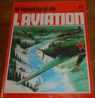 L'album Du Fanatique De L'aviation. N°81. Août 1976. - Aviation
