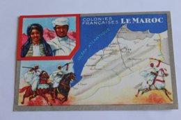Les Colonies Françaises - Le Maroc - Morocco