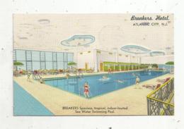 Cp , ETATS UNIS , ATLANTIC CITY , N.J. , BREAKERS HOTEL ,voyagée - Atlantic City
