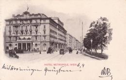 Wien * Hotel Metropole, Strassenbahn, Autos * Österreich * AK639 - Vienna Center
