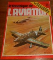 L'album Du Fanatique De L'aviation. N°95. Octobre 1977. - Aviation