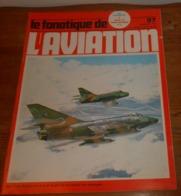 L'album Du Fanatique De L'aviation. N°97. Décembre 1977. - Aviation