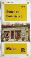 DEPLIANT 1985 HOTEL RESTAURANT DU COMMERCE MELUN 16 RUE CARNOT SEINE ET MARNE - Publicités