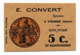 1914 - 1918 // ISERE // VIENNE // SOU DE LACLAU // E.CONVERT // Bon De Cinq Centimes - Buoni & Necessità