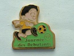 PIN'S  FOOTBALL - JOURNEE DES DEBUTANTS - 17 - Football