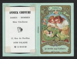 """Joli Calendrier De Poche De 1992 """" Le Jardin Aux Enfants , Illustré à L'intérieur ( Annick Coiffure 14 Falaise ) - Calendriers"""