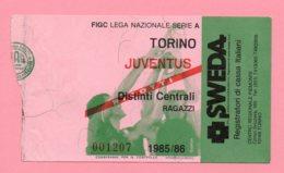 Biglietto Ingresso Stadio Torino Juventus 1985/86 - Eintrittskarten