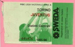 Biglietto Ingresso Stadio Torino Juventus 1985/86 - Biglietti D'ingresso