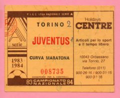 Biglietto Ingresso Stadio Torino Juventus 1983/84 - Biglietti D'ingresso