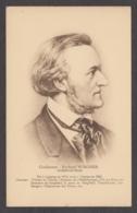 91461/ Richard WAGNER, Compositeur, Directeur De Théâtre, écrivain, Chef D'orchestre Et Polémiste - Sänger Und Musikanten