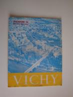 Vichy Tourisme 1956 édition Spéciale,aérodrome De Vichy-Charmeil,tir Aux Pigeons,thermalisme. - Bourbonnais