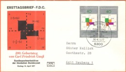 GERMANIA - GERMANY - Deutschland - ALLEMAGNE - 1977 - 2 X 200. Geburtstag Carl Friedrich Gauß - FDC - Bonn - FDC: Buste