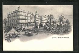 CPA Cannes, Hotel Du Pavillon, Tramwayen, Palmen - Cannes