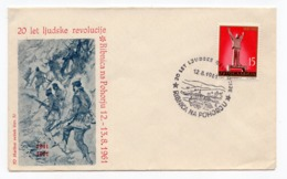 1961 YUGOSLAVIA, SLOVENIA, RIBNICA NA POHORJU, SPECIAL COVER, 20 YEARS OF PEOPLE REVOLUTION - 1945-1992 Socialist Federal Republic Of Yugoslavia
