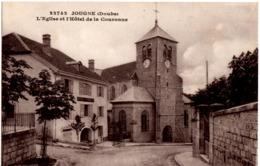 JOUGNE - (Doubs) - L'Eglise Et L'Hôtel De La Couronne - Autres Communes