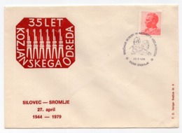 1979 YUGOSLAVIA, SLOVENIA, SROMLJE, 2 SPECIAL COVERS, DIFFERENT POSTMARK, 35 YEARS OF KOZJAN'S TROOP - 1945-1992 Socialist Federal Republic Of Yugoslavia