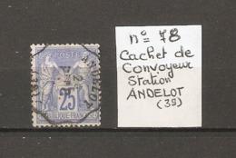 N° 78   CACHET CONVOYEUR STATION ANDELOT (39) Voir Scan R/V - Poststempel (Einzelmarken)