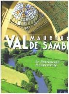 MAUBEUGE  VAL DE SAMBRE LE PATRIMOINE MOUVEMENTE 2011 - Picardie - Nord-Pas-de-Calais