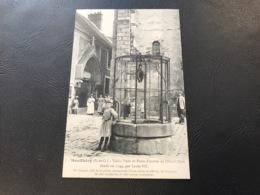 7 - MONTLHERY Vieux Puits Et Porte D'entrée De L'Hotel Dieu - Montlhery