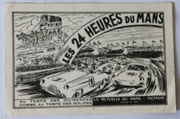 Carte Postale Les 24 Heures Du Mans Au Temps Des Diligences Comme Au Temps Des Bolides Mutuelle Du Mans Incendie - Le Mans