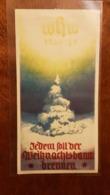 WHW Winterhilfswerk, Türplakette Jedem Soll Der Weihnachtsbaum Brennen - Dokumente