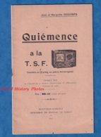 Livret De 1937 - Quiémence à La TSF , Comédie En Patois Saintongeais , Jean DEGUIMPS - Théatre Radio Saint Jean D'Angely - Histoire