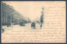 MADRID Calle De Alcala Hauser Y Menet Tram Tramway 1900 - Madrid